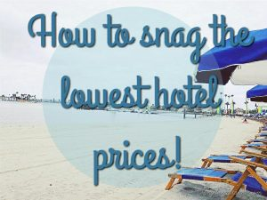 How to snag the lowest hotel price!