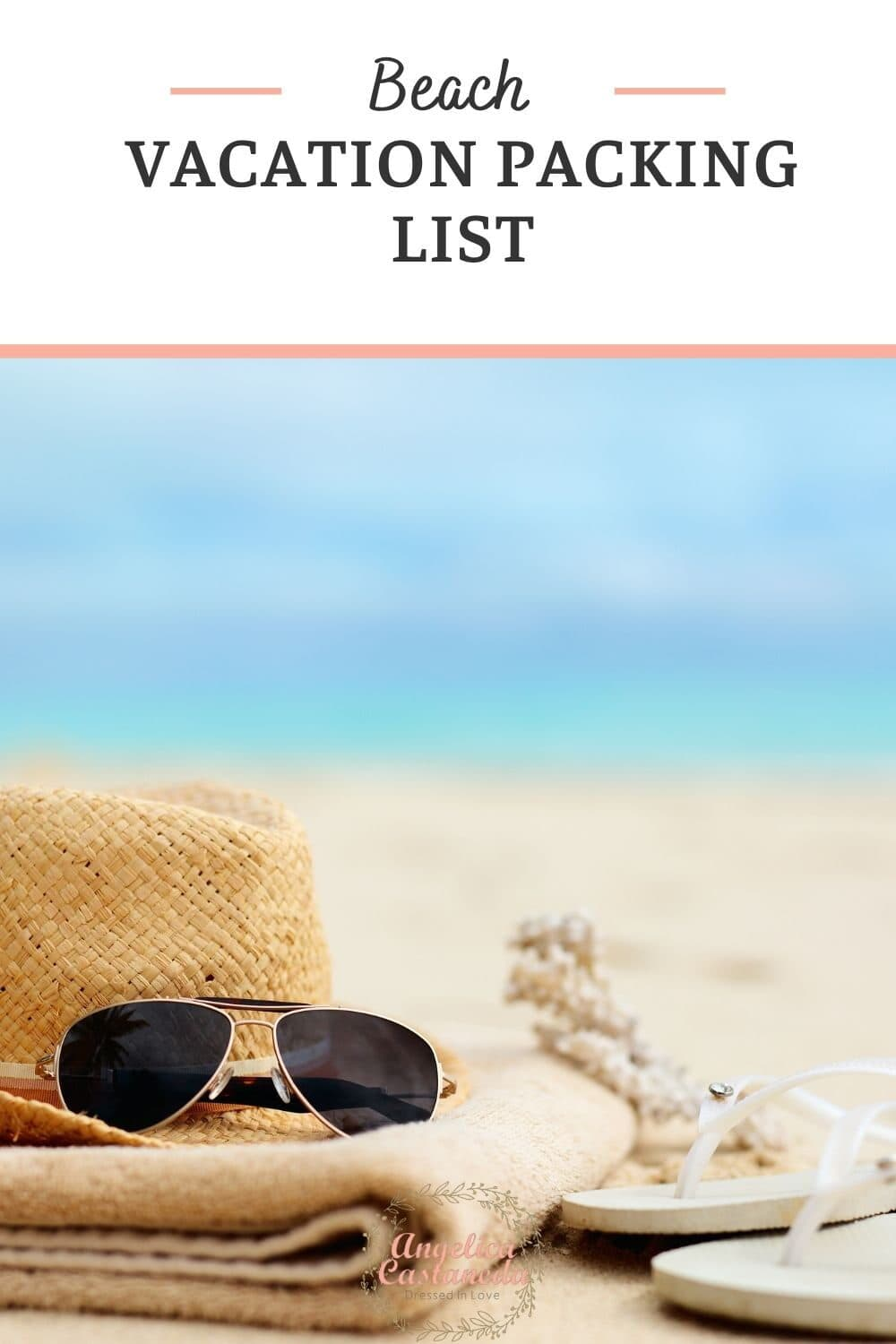 Brown sun hat glasses and white sandals sitting over a beige towel by the beach perfect for a beach vacation packing list. on the sand